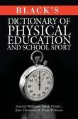Black's Dictionary of Physical Education and School Sport