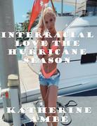 Interracial Love the Hurricane Season