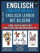Englisch ( Englisch für alle ) Englisch Lernen Mit Bildern (Vol 7)