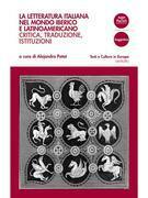 La letteratura italiana nel mondo iberico e latinoamericano