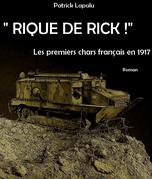"""""""Rique de rick !"""""""