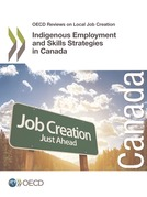 Indigenous Employment and Skills Strategies in Canada