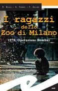 I ragazzi dello Zoo di Milano