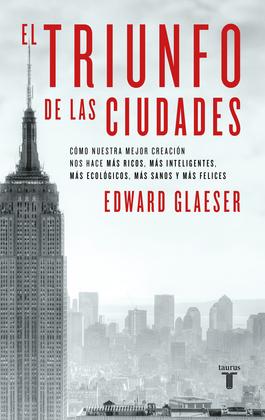 El triunfo de las ciudades