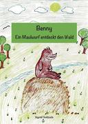 Benny - Ein Maulwurf entdeckt den Wald