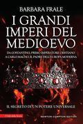 I grandi imperi del Medioevo