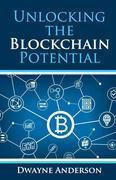 Unlocking  the  Blockchain Potential
