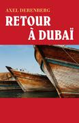 Retour à Dubaï