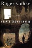 Hearts Grown Brutal: Sagas of Sarajevo