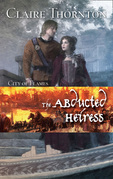 The Abducted Heiress (City of Flames, Book 2)