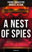 A Nest of Spies: Fant?mas Saga