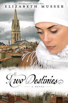 Two Destinies: A Novel