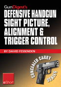Gun Digest's Defensive Handgun Sight Picture, Alignment & Trigger Control eShort: Learn the basics of sight alignment and trigger control for more eff