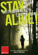 Stay Alive - Best Survival Kits, Lists &amp; Ideas eShort: Make the best survival kit with these great ideas for clothes, food &amp; emergency supplies.