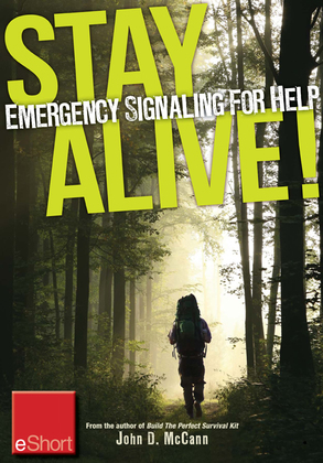 Stay Alive - Emergency Signaling for Help Eshort: Learn Survival Techniques & Tips with Emergency Devices to Help Know Where You Are