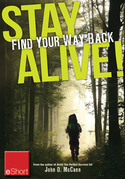 Stay Alive - Find Your Way Back eShort: Learn basics of how to use a compass & a map to find your way back home