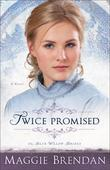 Twice Promised: A Novel