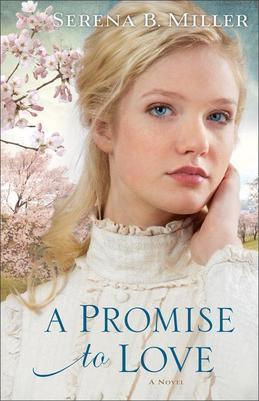 Promise to Love, A: A Novel