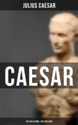Caesar: The Gallic War & The Civil War