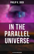 In the Parallel Universe - 4 SF Tales in One Edition