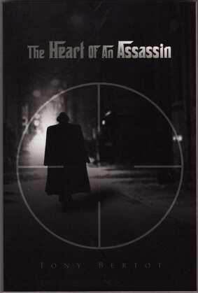 The Heart of an Assassin