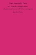 La violenza inapparente nella letteratura francese dell'extrême contemporain