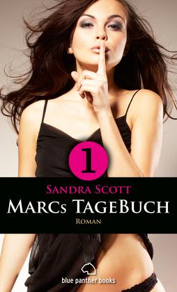 Marcs TageBuch - Teil 1 | Roman