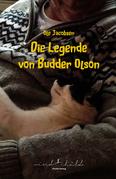 Die Legende von Budder Olson