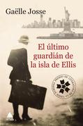 El último guardián de la isla de Ellis