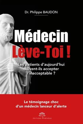 Médecin Lève-toi !