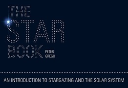 The Star Book: An Introduction to Stargazing and the Solar System