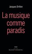 La musique comme paradis