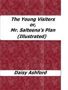 The Young Visiters or, Mr. Salteena's Plan (Illustrated)