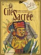 La Cité Sacrée - Les fils de la Nouvelle Espagne T3