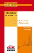 William DeLone et Ephraim McLean. L'évaluation du succès des systèmes d'information
