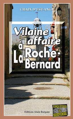 Vilaine affaire à La Roche-Bernard