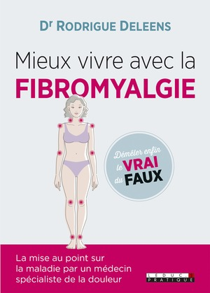 Mieux vivre avec la fibromyalgie