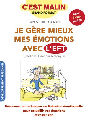 Je gère mieux mes émotions avec l'EFT ! C'est malin
