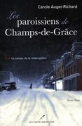 Les paroissiens de Champs-de-Grâce 02 : Le temps de la rédemption