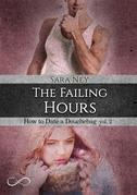 The Failing hours (HOW TO DATE A DOUCHEBAG 2)
