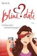Blind date : L'amour est-il vraiment aveugle ?