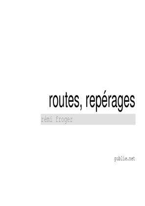 Routes, repérages