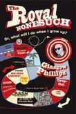 The Royal Nonesuch: Or, What Will I Do When I Grow Up?