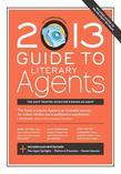 2013 Guide to Literary Agents