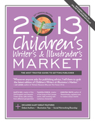 2013 Children's Writer's & Illustrator's Market