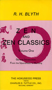 Zen and Zen Classics Volume 1: From the Upanishads to Huineng