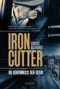 Ironcutter - Die Geheimnisse der Toten