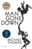 Man Gone Down: A Novel