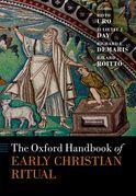 The Oxford Handbook of Early Christian Ritual