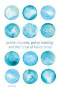Public Inquiries, Policy Learning, and the Threat of Future Crises